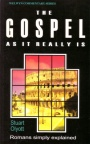 Gospel as it Really Is: Romans - WCS - Welwyn